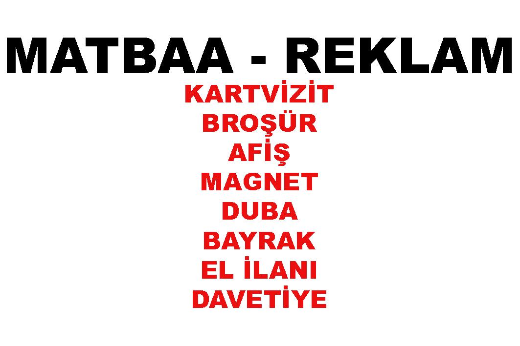 REKLAM - MATBAA